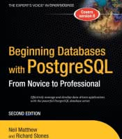 Beginning Databases with PostgreSQL: From Novice to Professional