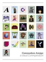 Commodore AMIGA A visual compendium