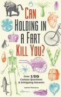 Can holding a fart kill you?
